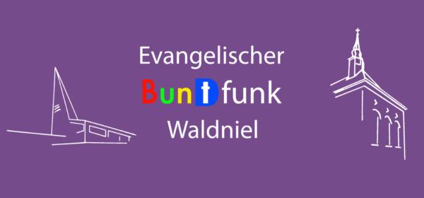 Unsere Videoclips: Evangelischer Buntfunk Waldniel