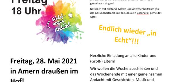"""28.05.: Schlafanzugandacht endlich wieder """"in echt"""""""